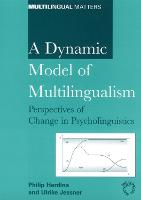 jacket Image for A Dynamic Model of Multilingualism