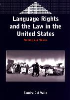jacket Image for Language Rights and the Law in the United States