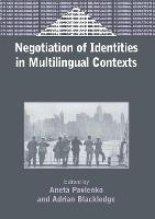 jacket Image for Negotiation of Identities in Multilingual Contexts