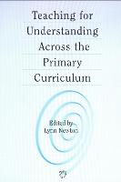 jacket Image for Teaching for Understanding Across the Primary Curriculum