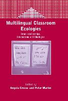 jacket Image for Multilingual Classroom Ecologies