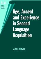 jacket Image for Age, Accent and Experience in Second Language Acquisition