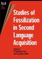 jacket Image for Studies of Fossilization in Second Language Acquisition