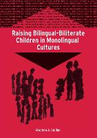 jacket Image for Raising Bilingual-Biliterate Children in Monolingual Cultures