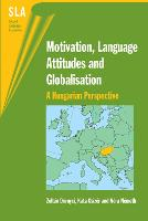 jacket Image for Motivation, Language Attitudes and Globalisation