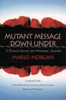 Jacket image for Mutant Message Down Under