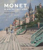 """Monet and Architecture"" by Richard Thomson"