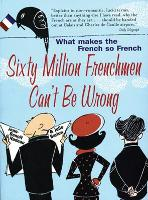 Jacket image for Sixty Million Frenchmen Can't Be Wrong