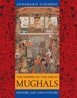Jacket Image For The Empire of the Great Mughals