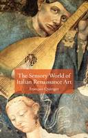 Jacket Image For The Sensory World of Italian Renaissance Art