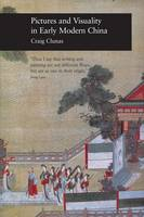 Jacket Image For Pictures and Visuality in Early Modern China