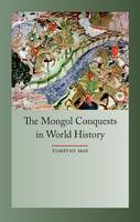Jacket Image For The Mongol Conquests in World History