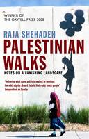 Jacket image for Palestinian Walks: Notes on a Vanishing Landscape