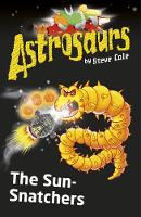Jacket image for Astrosaurs 12: The Sun-Snatchers