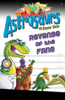 Jacket image for Astrosaurs 13: Revenge of the FANG