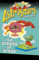 Jacket image for Astrosaurs 15: The Dreams of Dread