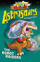Jacket image for Astrosaurs 16: The Robot Raiders