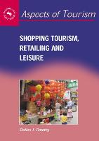jacket Image for Shopping Tourism, Retailing and Leisure