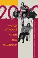 Young Catholics at the New Millennium Jacket Image
