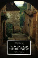 Jacket image for The Companion Guide to Gascony and The Dordogne