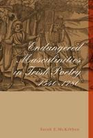Endangered Masculinities in Irish Poetry 1540-1780 Jacket Image