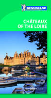 Jacket image for Chateaux of The Loire Green Guide