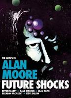 Jacket image for Complete Alan Moore Future Shocks