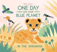 Jacket image for One Day on our Blue Planet...In The Savannah