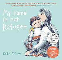 Jacket image for My Name is Not Refugee