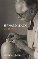 """Bernard Leach"" by Emmanuel Cooper"