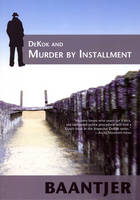 Jacket image for DeKok & Murder by Installment