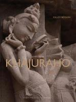 """Khajuraho - Indian Temples and Sensuous Sculptures"" by Gilles Beguin"
