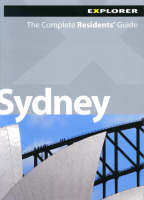 Jacket image for Sydney Explorer: The Complete Residents' Guide