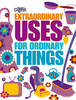 Cover image for Extraordinary Uses for Ordinary Things