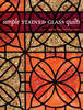 Cover image for Simple Stained Glass Quilts