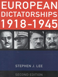 the european dictatorships 1918-1945 stephen j lee pdf