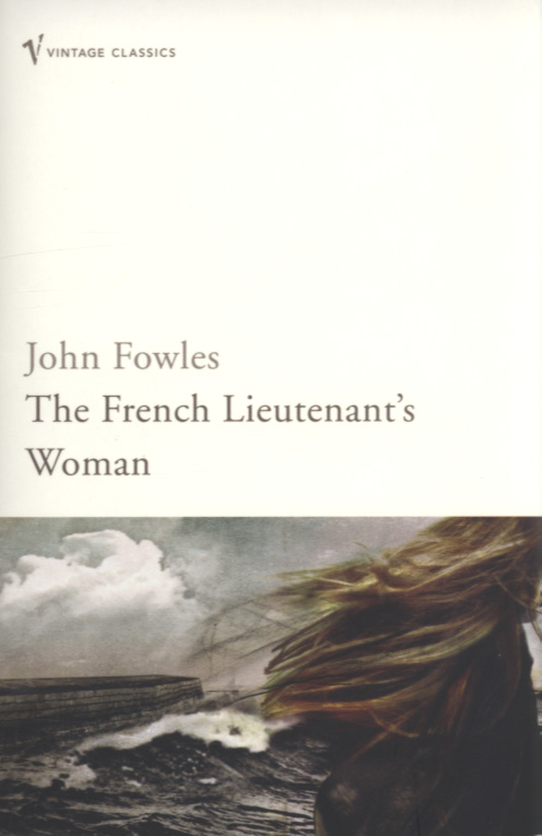 """the french lieutenant s woman by john Freedom in """"the french lieutenant's woman dorset, which became the background of his """"the french lieutenant's woman"""" john fowles and his wife."""