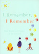 Image for I remember, I remember  : one hundred poems on childhood