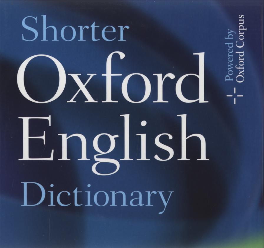 Shorter Oxford English Dictionary Historical Principles ...