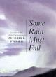 Image for Some rain must fall & other stories