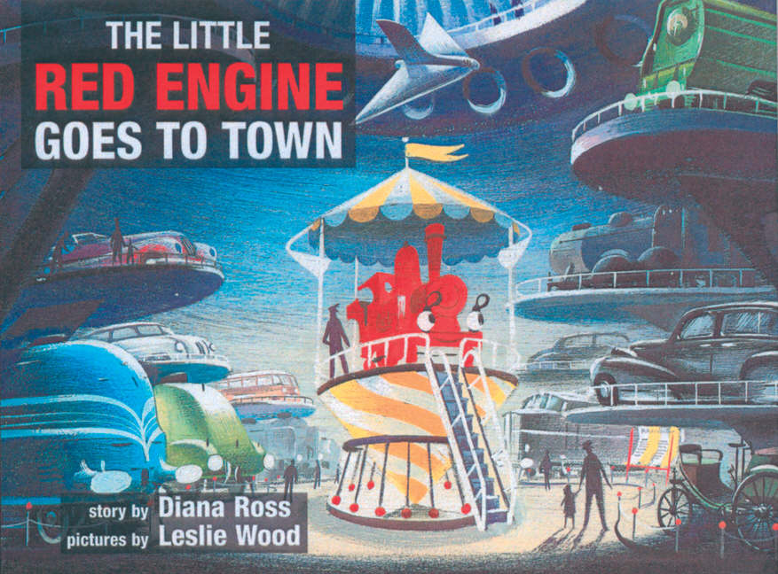 Image for The Little Red Engine goes to town