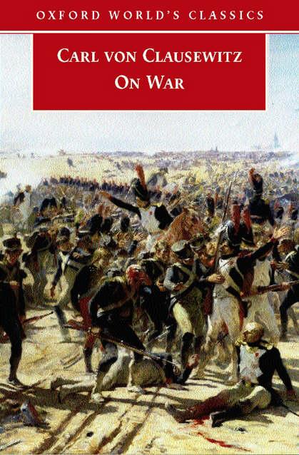 On War By Clausewitz Carl Von 9780192807168 Brownsbfs border=