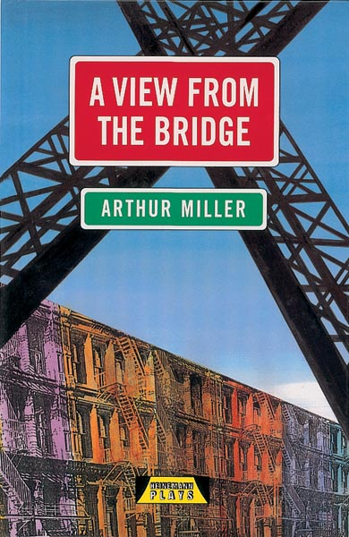 view from the bridge by arthur A view from the bridge by arthur miller, 9780141189963, available at book depository with free delivery worldwide.