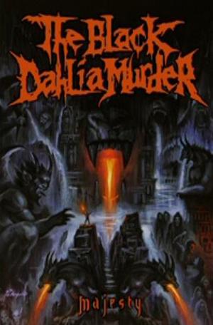 The Black Dahlia Murder: Majesty (2009) (Retail / Rental)