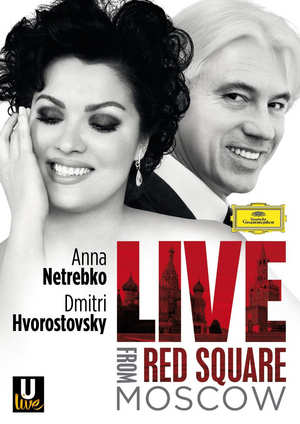 Netrebko and Hvorostovsky: Live from Red Square, Moscow (2013) (Blu-ray) (Retail / Rental)
