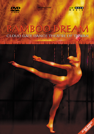 Bamboo Dream - Cloud Gate Dance Theater of Taiwan (Retail / Rental)