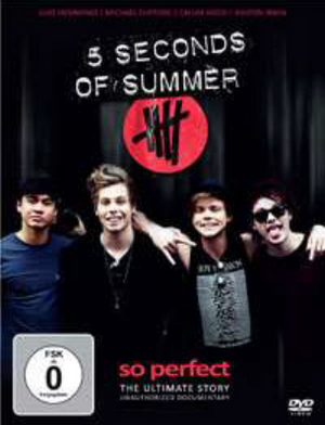 5 Seconds of Summer: So Perfect - The Ultimate Story (Retail / Rental)