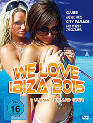We Love Ibiza 2015 - Ultimate Island Guide (2015) (Pulled)