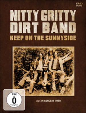 Nitty Gritty Dirt Band: Keep On the Sunnyside (1989) (Retail / Rental)