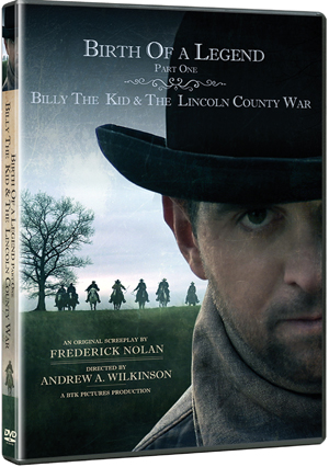Birth of a Legend - Billy the Kid and the Lincoln County War (2011) (Deleted)